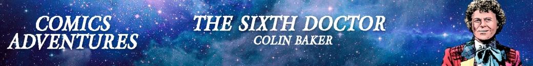 The Sixth Doctor Comics