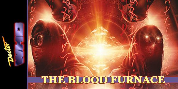 Blood Furnace