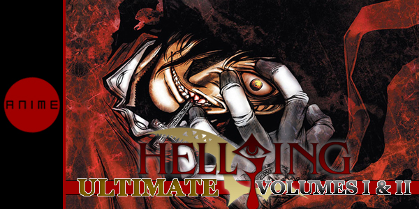 Hellsing Ult 1 and 2