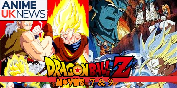 DBZ Movies 7 & 9