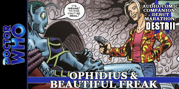 dw ophidius and beautiful freak