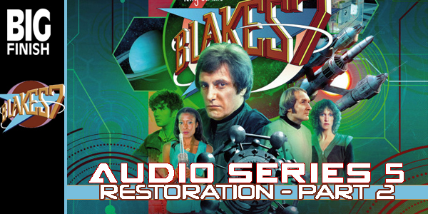 Blakes 7 AS5 Restoration Part 2