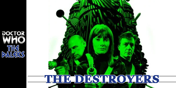 DW Daleks The Destroyers